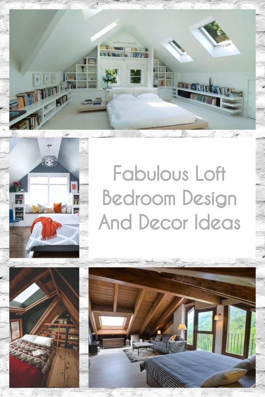 Fabulous Loft Bedroom Design And Decor Ideas