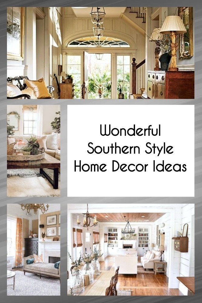Wonderful Southern Style Home Decor Ideas